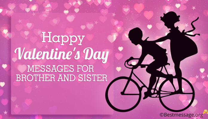 Happy Valentines Day Messages for Brother and Sister | Valentine ...